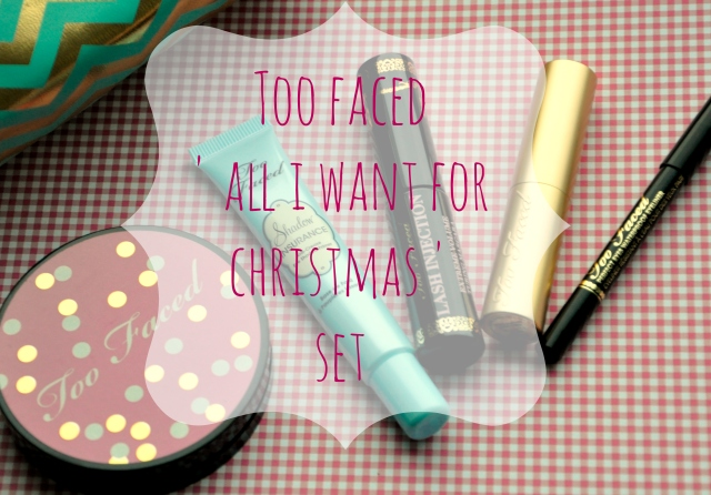 too faced all i want for christmas 2